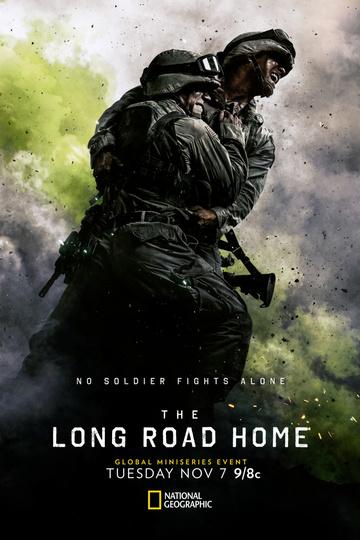 Долгая дорога домой / The Long Road Home (сериал)