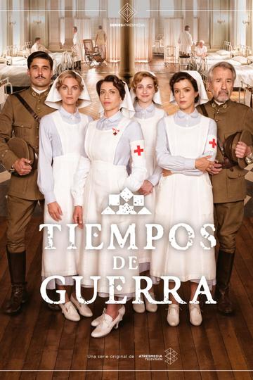 Военное время / Tiempos de guerra (сериал)
