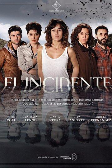 Инцидент / El incidente (сериал)