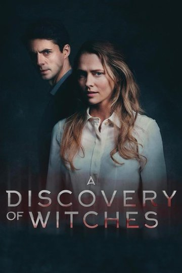 Открытие ведьм / A Discovery of Witches (сериал)
