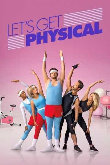 Займемся физкультурой / Let's Get Physical (сериал)