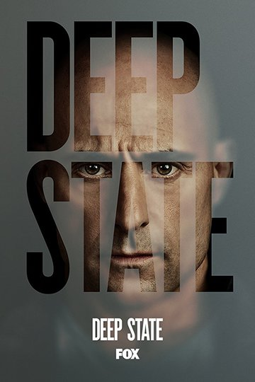 Тайная власть / Deep State (сериал)