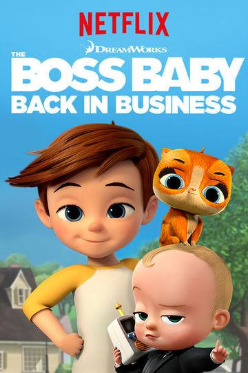 Босс-молокосос: Снова в деле / The Boss Baby: Back in Busines (сериал)