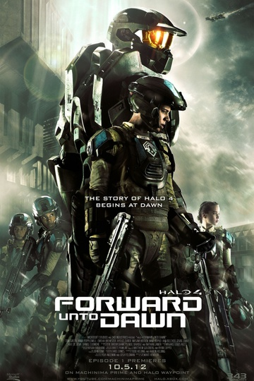 Halo 4: Идущий к рассвету / Halo 4: Forward Unto Dawn (сериал)