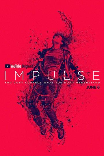 Импульс / Impulse (сериал)