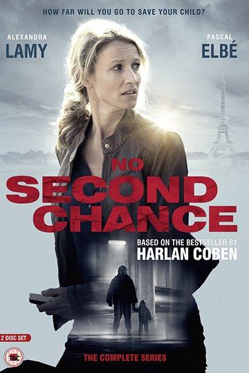Без права на второй шанс / Une chance de trop (сериал)