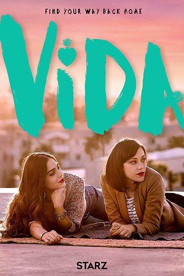 Жизнь / Vida (сериал)