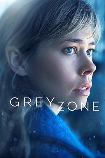 Серая зона / Greyzone (сериал)