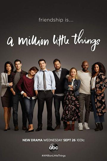 Миллион мелочей / A Million Little Things (сериал)