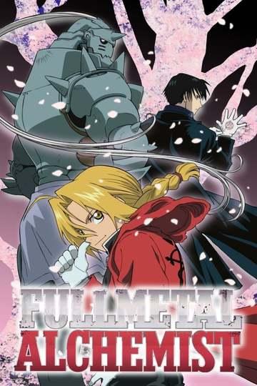 Fullmetal Alchemist / 鋼の錬金術師 (anime)