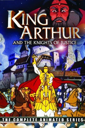 Король Артур и рыцари без страха и упрека / King Arthur and the Knights of Justice (сериал)