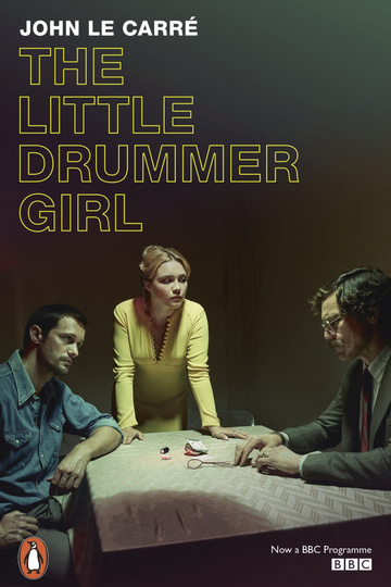 Маленькая барабанщица / The Little Drummer Girl (сериал)