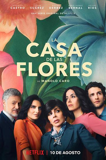 Дом цветов / La Casa de las Flores (сериал)
