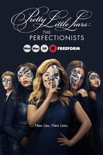 Милые обманщицы: Перфекционистки / Pretty Little Liars: The Perfectionists (сериал)
