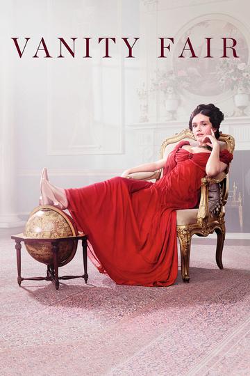 Ярмарка тщеславия / Vanity Fair (сериал)