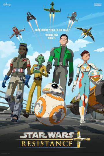 Звёздные войны: Сопротивление / Star Wars Resistance (сериал)