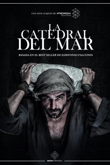 Собор у моря / La catedral del mar (сериал)