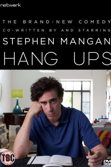 Тревожные звоночки / Hang Ups (сериал)