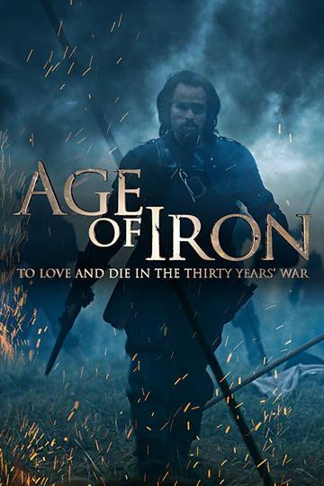 Железный век. Тридцатилетняя война / Age of Iron (сериал)