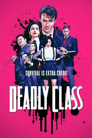 Убийственный класс / Deadly Class (сериал)