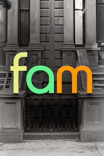 Семья / Fam (сериал)
