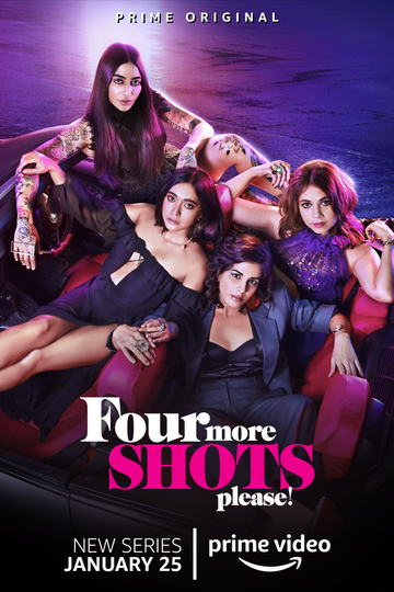 Ещё четыре шота, пожалуйста / Four More Shots Please (сериал)