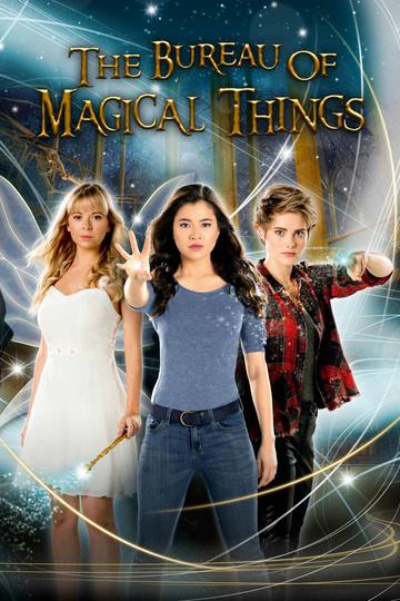 Бюро магических дел / The Bureau of Magical Things (сериал)