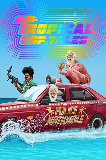 Истории островной полиции / Tropical Cop Tales (сериал)