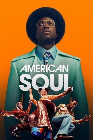 Американский соул / American Soul (сериал)