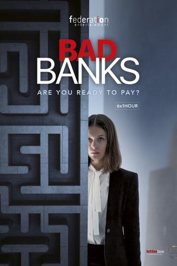 Плохие банки / Bad Banks (сериал)