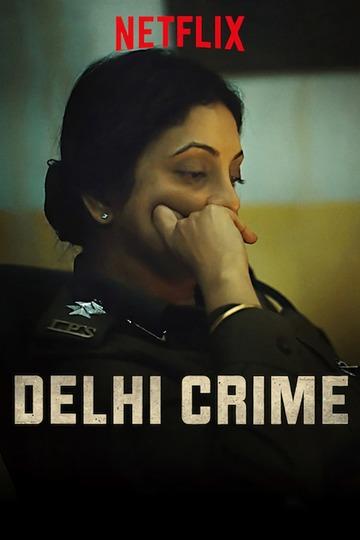 Преступление в Дели / Delhi Crime (сериал)
