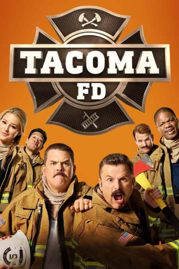 Пожарная служба Такомы / Tacoma FD (сериал)