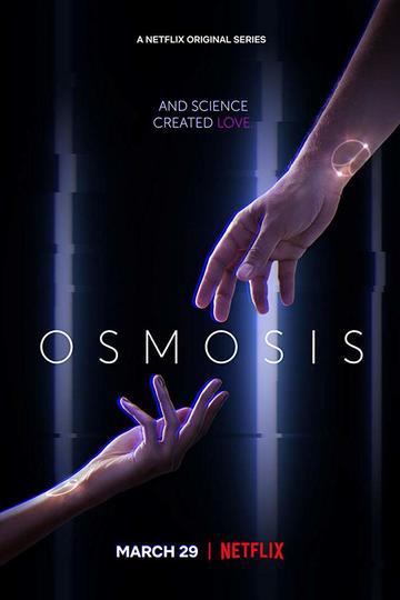Осмос / Osmosis (сериал)