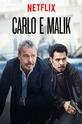Карло и Малик (Nero a metà)