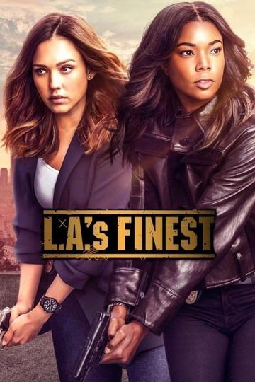 Лучшие в Лос-Анджелесе / L.A.'s Finest (сериал)
