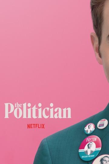 Политик / The Politician (сериал)