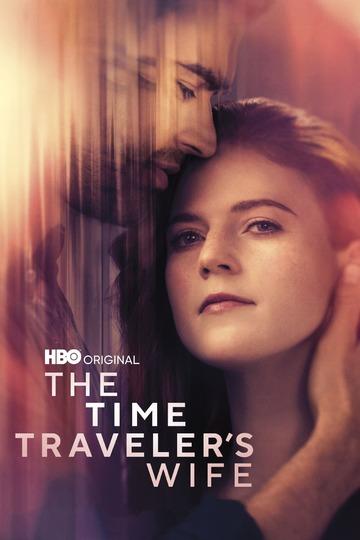 Жена путешественника во времени / The Time Traveler's Wife (сериал)