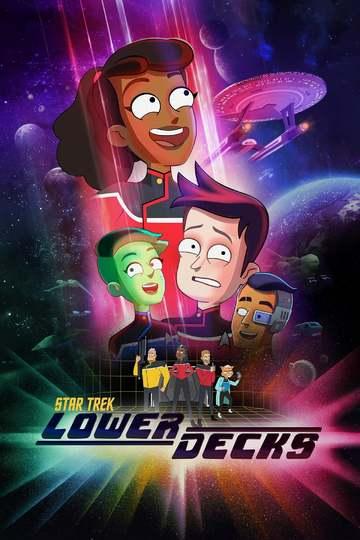 Звёздный путь: Нижние палубы / Star Trek: Lower Decks (сериал)