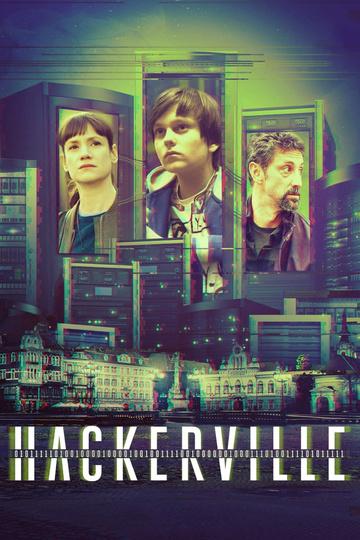 Хакервилль / Hackerville (сериал)