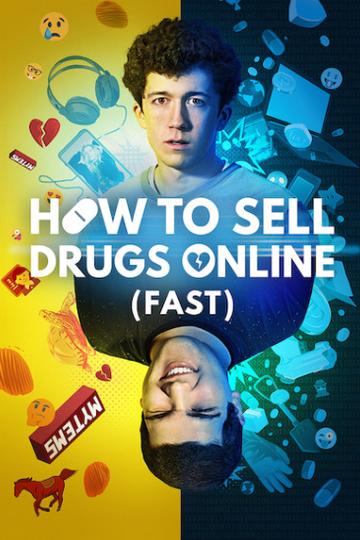 Как продавать наркотики онлайн (быстро) / How To Sell Drugs Online (Fast) (сериал)