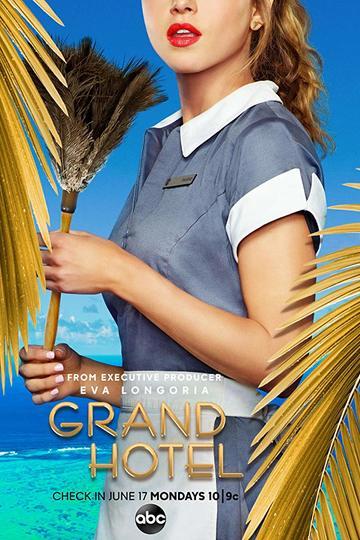 Гранд Отель / Grand Hotel (сериал)