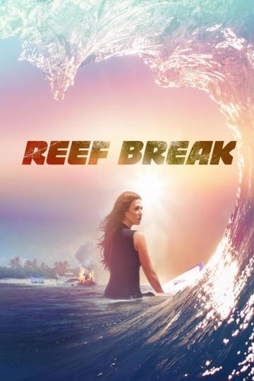 Риф-брейк / Reef Break (сериал)