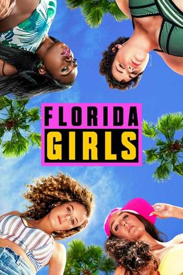 Девочки из Флориды / Florida Girls (сериал)