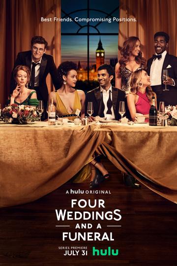 Четыре свадьбы и одни похороны / Four Weddings and a Funeral (сериал)