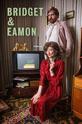 Бриджит и Имон (Bridget & Eamon)