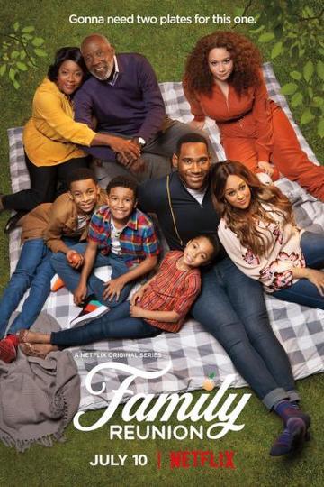 Воссоединение семьи / Family Reunion (сериал)