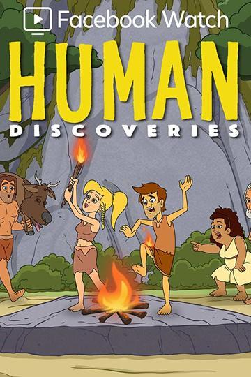 Открытия человечества / Human Discoveries (сериал)