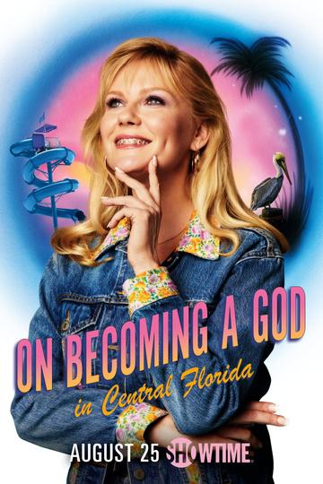 Становясь богом в центральной Флориде / On Becoming a God in Central Florida (сериал)