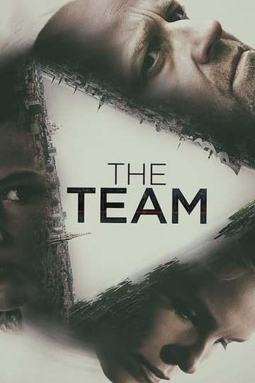 Команда / The Team (сериал)