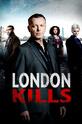 Лондон убивает (London Kills)